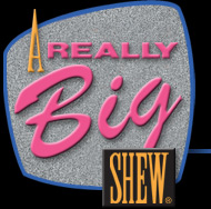 A Really Big Shew: America's Favorite Variety Show and A Tribute to Ed Sullivan